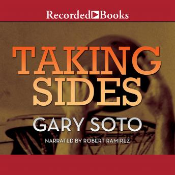 Listen to Taking Sides by Gary Soto at Audiobooks.com