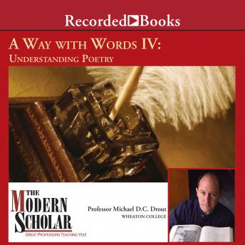 Way With Words IV: Understanding Poetry, Michael Drout