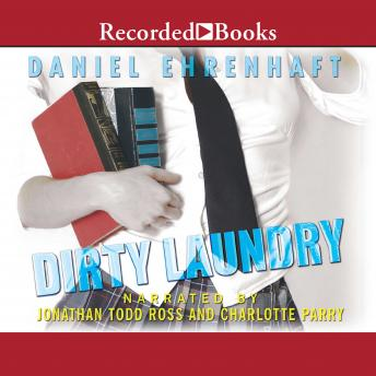 Dirty Laundry, Daniel Ehrenhaft