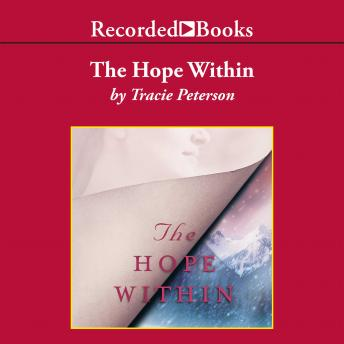 Hope Within, Tracie Peterson