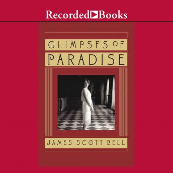 Glimpses of Paradise, James Scott Bell