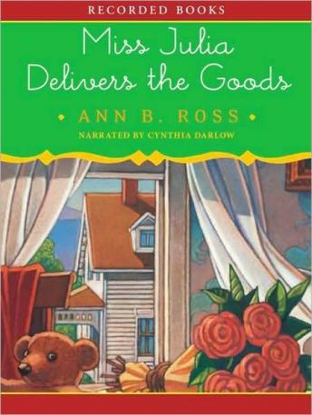 Miss Julia Delivers the Goods, Ann B. Ross