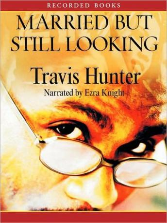Download Married But Still Looking by Travis Hunter