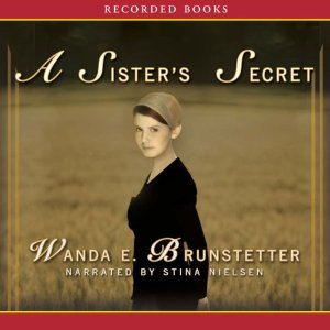 Sister's Secret, Wanda E. Brunstetter