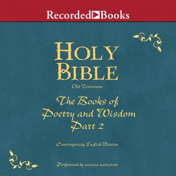 Part 2, Holy Bible Books of Poetry and Wisdom-Volume 12