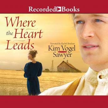 Download Where the Heart Leads by Kim Vogel Sawyer