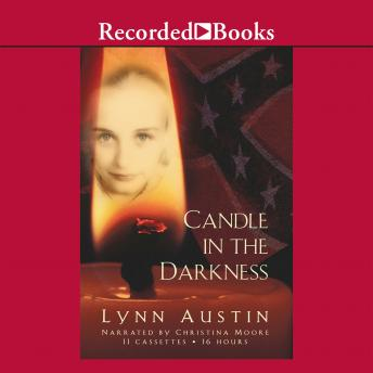 Candle in the Darkness, Lynn Austin