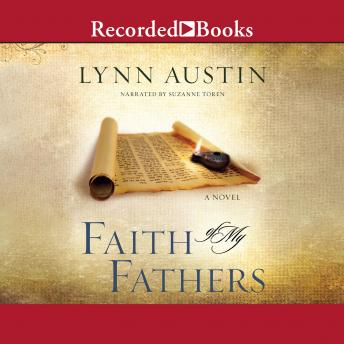 Faith of My Fathers, Lynn Austin