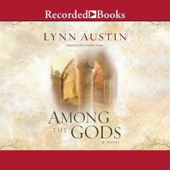 Among the Gods, Lynn Austin