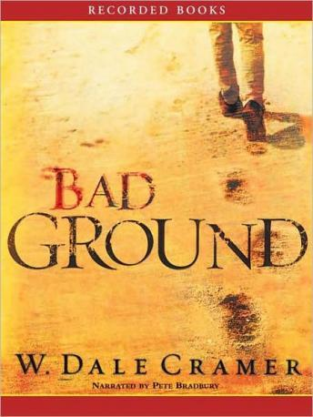 Bad Ground, W. Dale Cramer