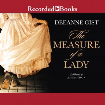 Measure of a Lady, Deeanne Gist