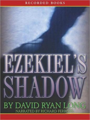 Ezekiel's Shadow, David Ryan Long