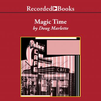 Magic Time :A Novel, Doug Marlette