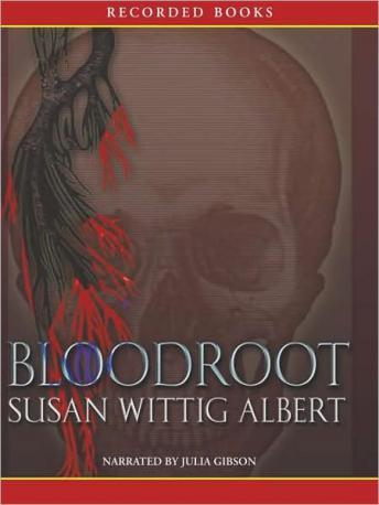 Bloodroot: A China Bayles Mystery, Susan Wittig Albert
