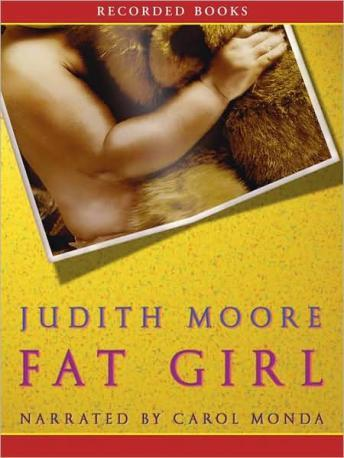 Fat Girl: A True Story, Judith Moore