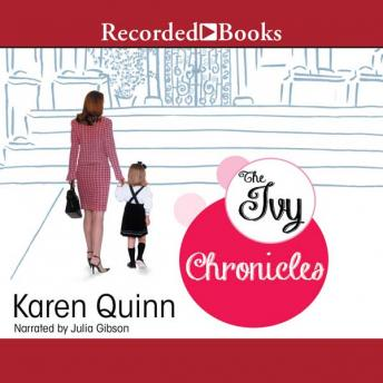 Ivy Chronicles, Karen Quinn