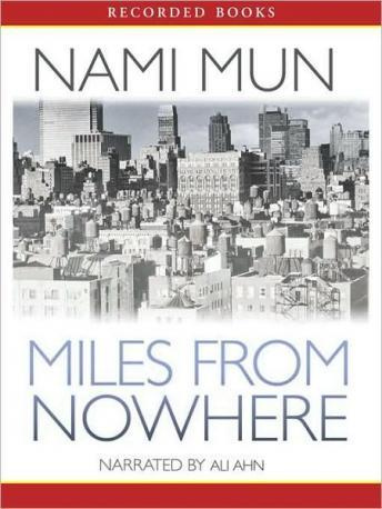 Miles from Nowhere, Nami Mun
