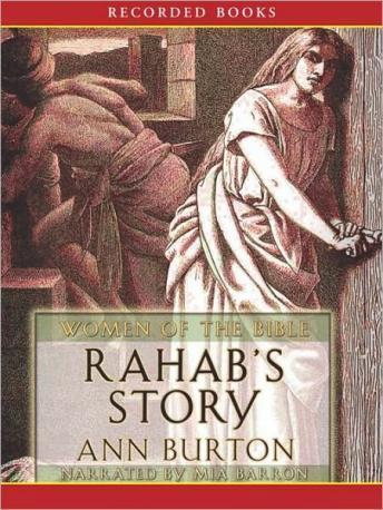 Listen To Rahabs Story By Ann Burton At Audiobooks