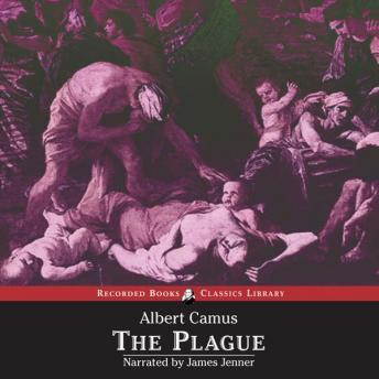 Plague: Translated by Stuart Gilbert, Albert Camus