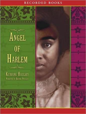 Angel of Harlem, Kuwana Haulsey