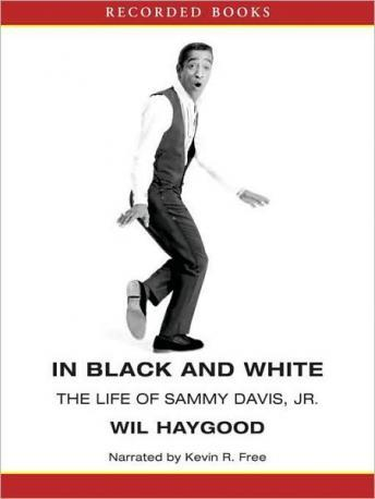 In Black and White: The Life of Sammy Davis, Jr., Wil Haygood