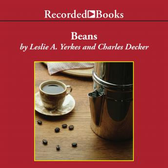 Beans: Four Principles for Running a Business in Good Times or Bad sample.