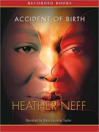 Accident of Birth, Heather Neff