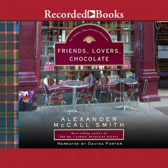 Friends, Lovers, Chocolate, Alexander McCall Smith