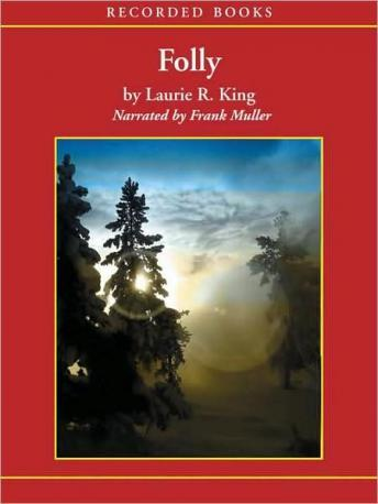 Folly, Laurie R. King