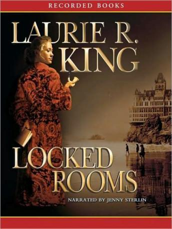 Locked Rooms: A Novel of suspense featuring Mary Russell and Sherlock Holmes, Laurie R. King
