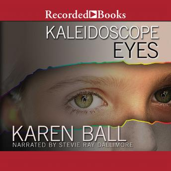 Kaleidoscope Eyes: Family Honor Series, Book 2, Karen Ball
