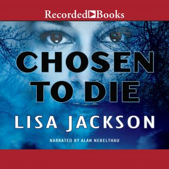 Chosen to Die, Lisa Jackson