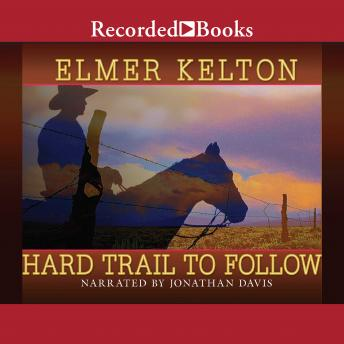 Hard Trail to Follow, Elmer Kelton