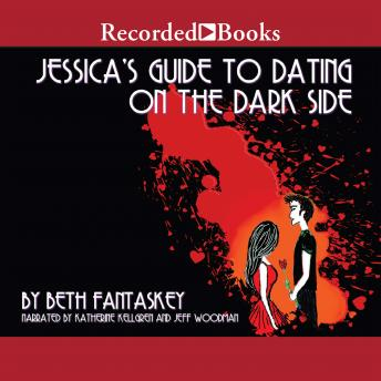 Jessica's Guide to Dating on the Dark Side, Beth Fantaskey