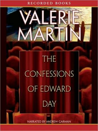 Confessions of Edward Day, Valerie Martin