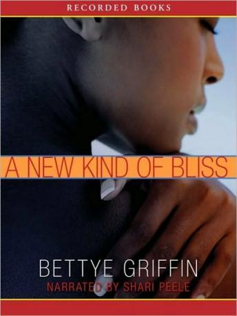 New Kind of Bliss, Bettye Griffin