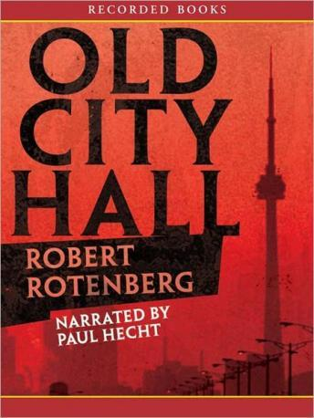 Old City Hall, Robert Rotenberg