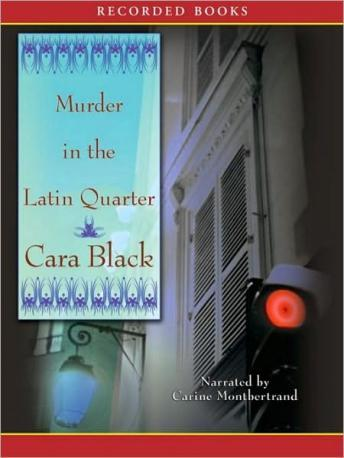 Murder in the Latin Quarter, Cara Black