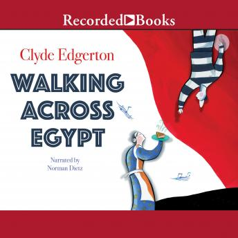Walking Across Egypt, Clyde Edgerton