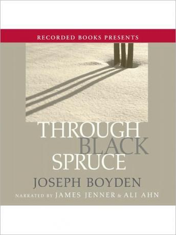 Through Black Spruce, Joseph Boyden