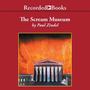 Scream Museum, Paul Zindel