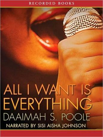 All I Want is Everything, Daaimah Poole