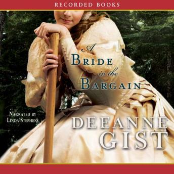 A Bride in the Bargain, Deeanne Gist