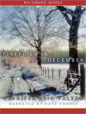 Fireflies in December, Jennifer Erin Valent