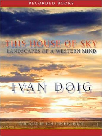This House of Sky: Landscapes of a Western Mind, Ivan Doig