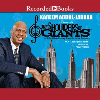 On the Shoulders of Giants,Vol 4: Jazz Lights Up Harlem, Kareem Abdul-Jabbar