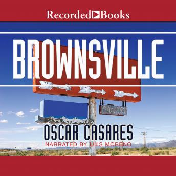 Brownsville: Stories, Oscar Casares