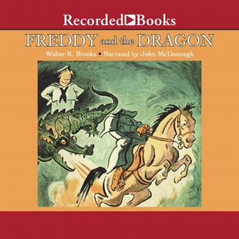 Freddy and the Dragon: Freddy the Pig, Walter R. Brooks