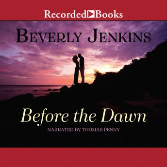Before the Dawn, Beverly Jenkins