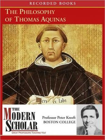 Philosophy of Thomas Aquinas, Peter Kreeft